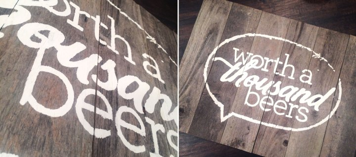 Wooden Worth 1000 Beers sign